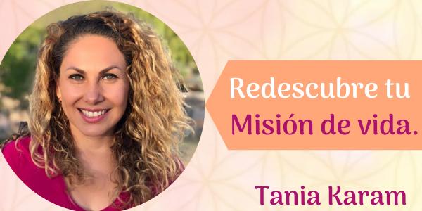 Tania Karam mision de vida